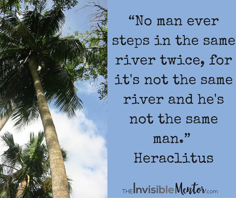 You Cannot Step Into the Same River Twice - The Invisible Mentor on a mans neck, a mans arms, a mans tail, a mans nose, a mans mouth, a mans shoulder, a mans back, a mans stomach, a mans heart, a mans finger, a mans tongue,