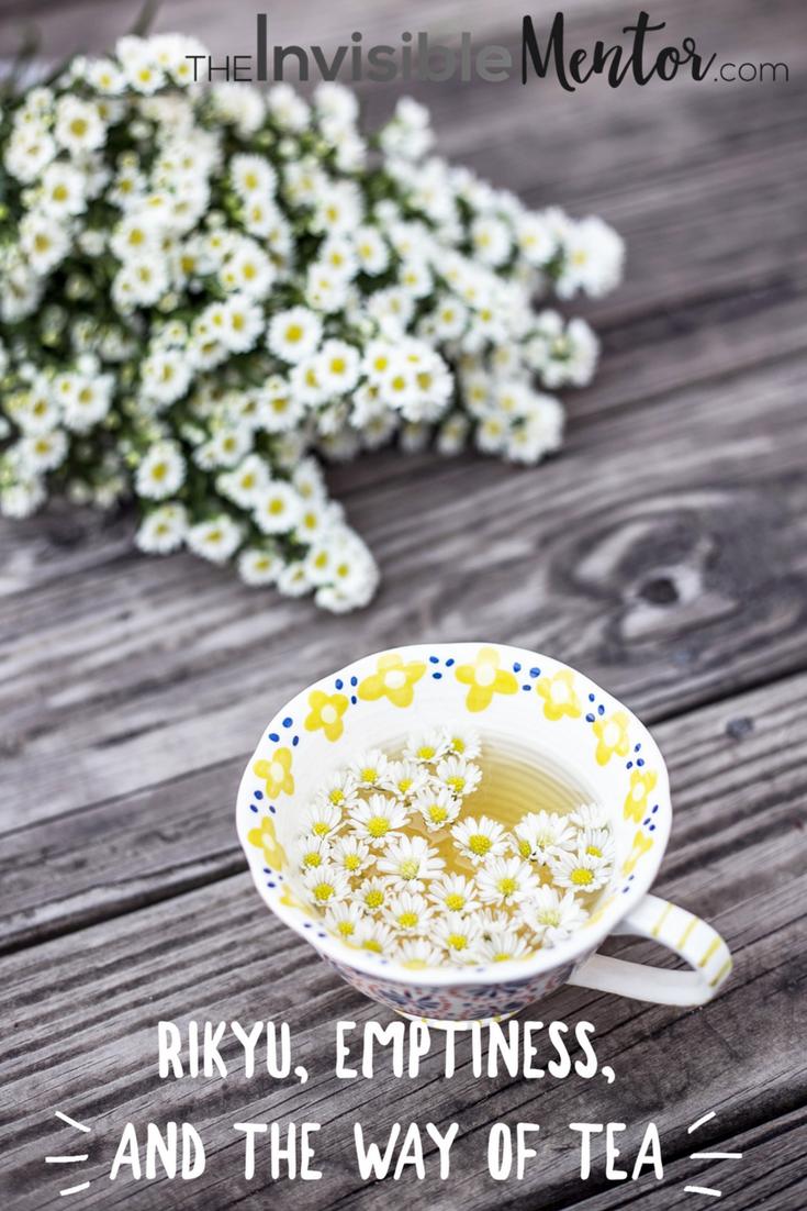 Rikyu, Emptiness, the Way of Tea