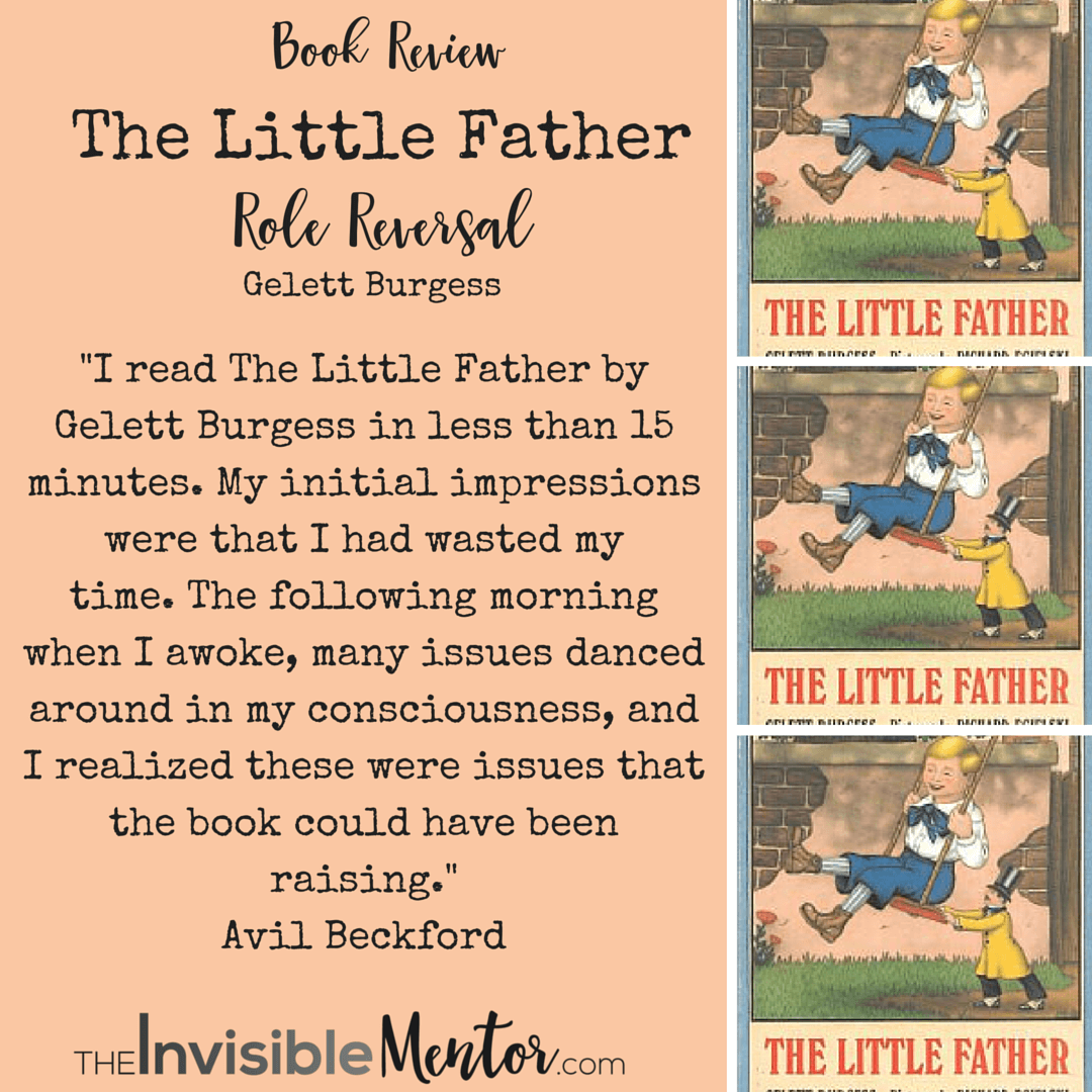 Role Reversal – Review of The Little Father by Gelett Burgess
