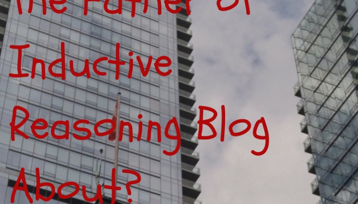 What Would Francis Bacon, The Father of Inductive Reasoning Blog About?