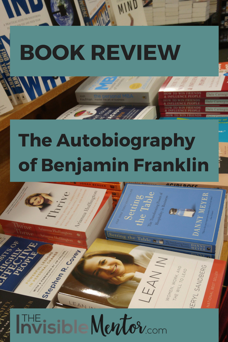 The Autobiography of Benjamin Franklin, Autobiography of Benjamin Franklin