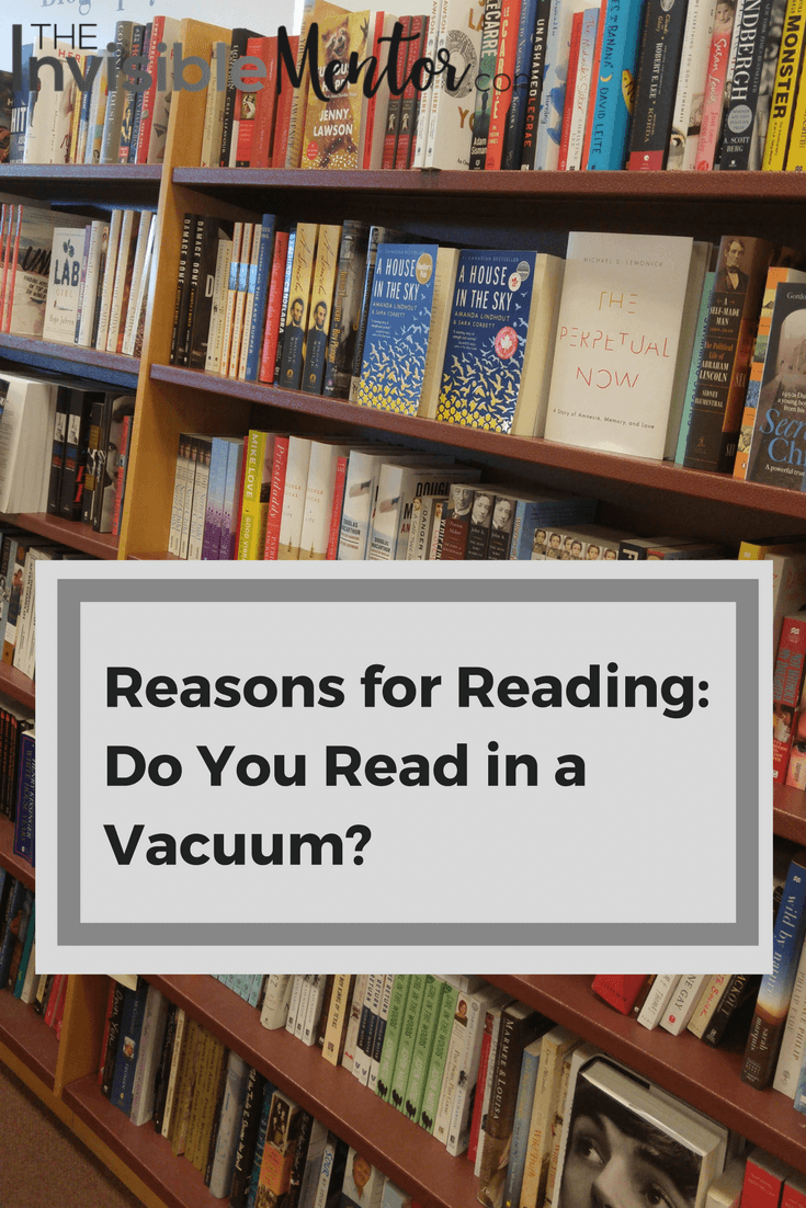 Reasons for Reading,Do You Read in a Vacuum