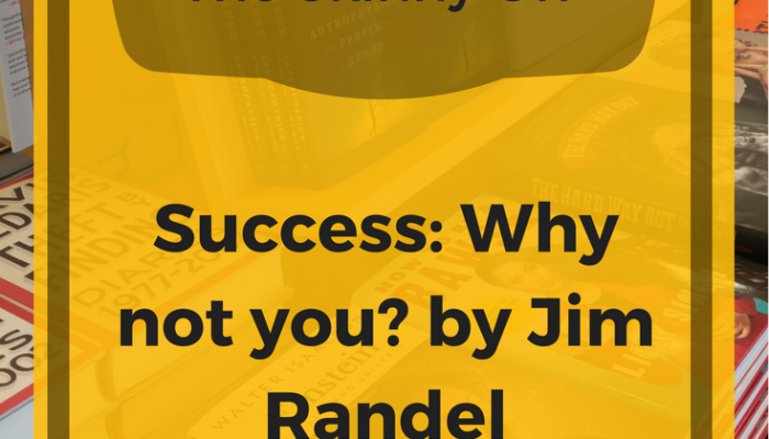 The Skinny on Success by Jim Randel: A Book Review