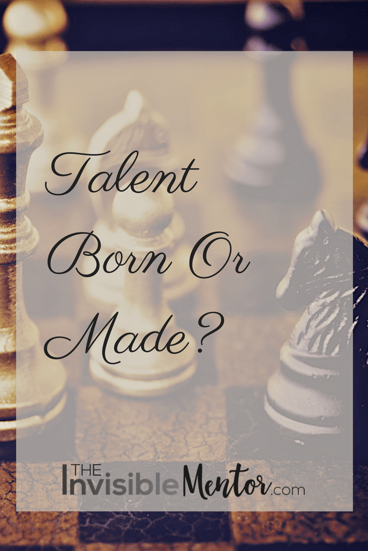 Talent Born Or Made