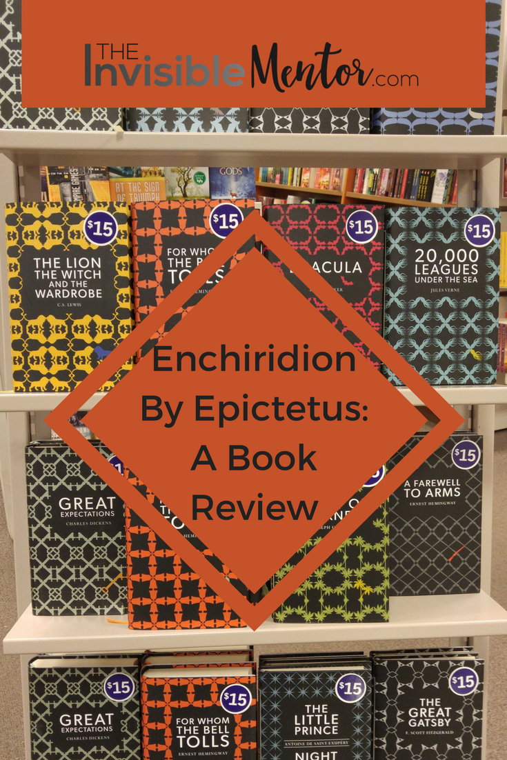 the ideas in the enchiridion of epictetus a book by epictetus Epictetus epictetus  epictetus: enchiridion su  which he advocates by demanding of his students a thorough examination of two central ideas,.