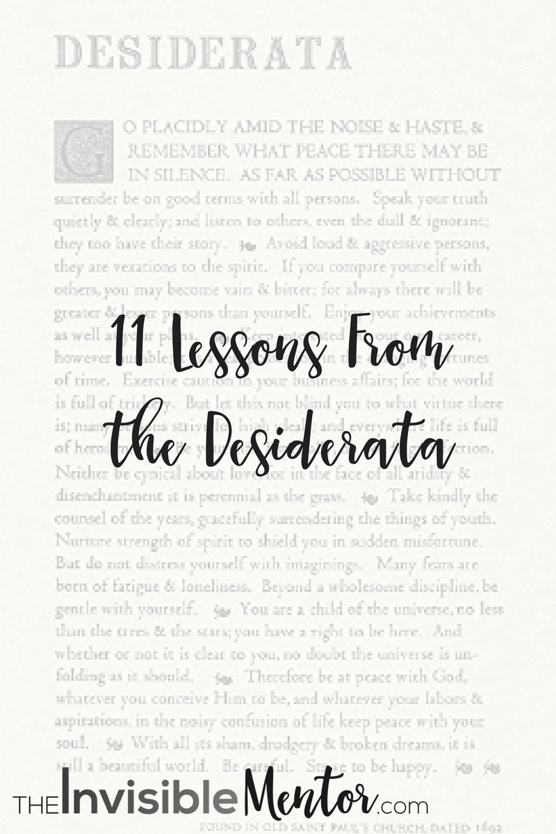 Lessons From the Desiderata,words desiderata,desiderata poem, desiderata poster,desiderata meaning