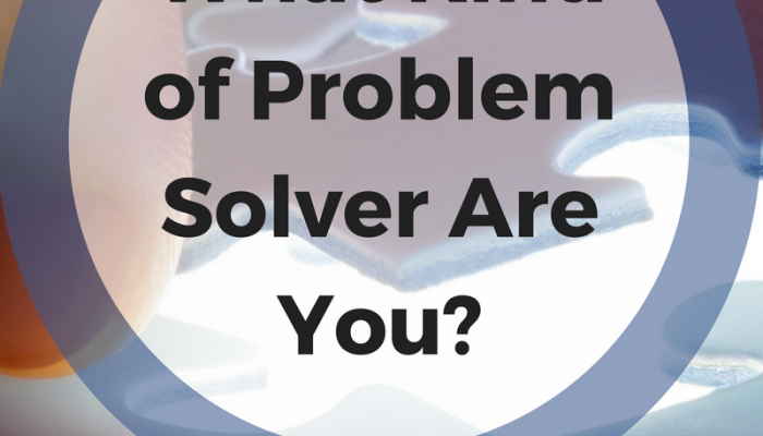 What Kind of Problem Solver Are You?