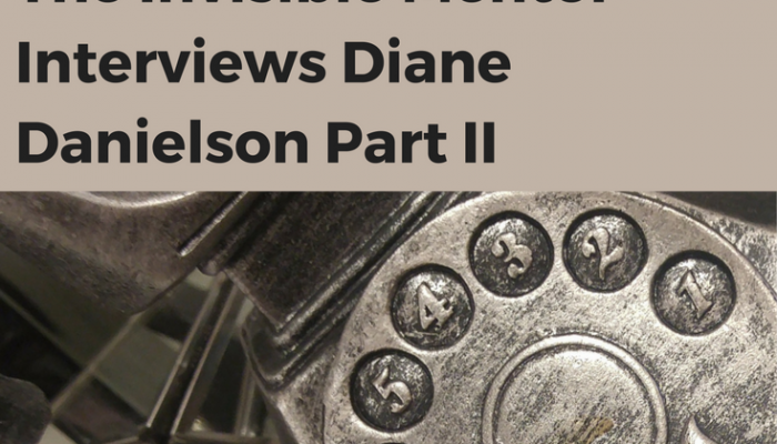 The Invisible Mentor Interviews Diane Danielson Part II