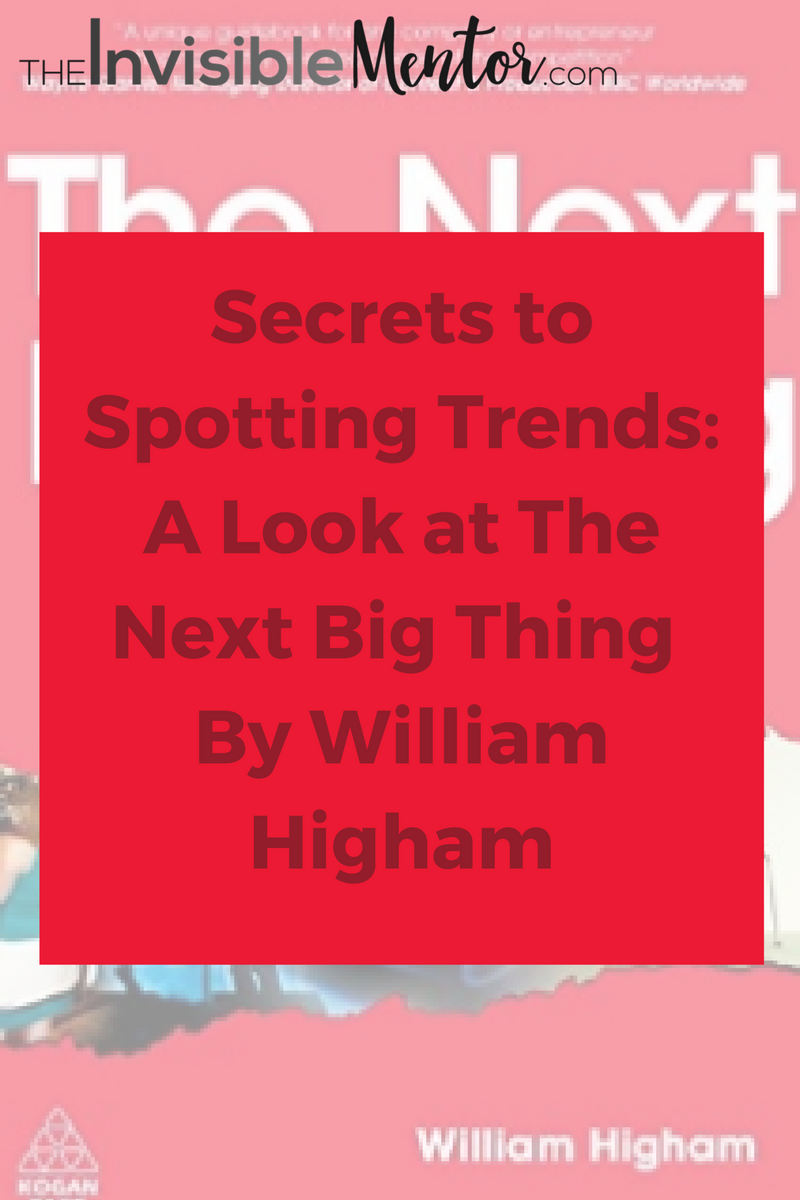 secrets to spotting trends, techniques for spotting trends, strategies for spotting trends, techniques for spotting patterns, strategies for spotting patterns, the next big thing