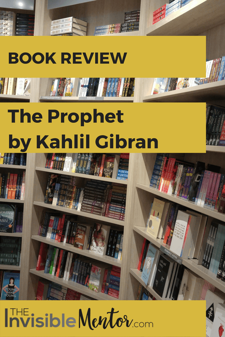 The Prophet by Kahlil Gibran, The Prophet, Kahlil Gibran