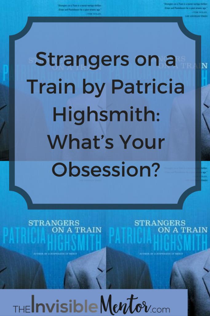 patricia highsmith books,stranger train,strangers train book,strangers train 1951,strangers on a train by patricia highsmith,