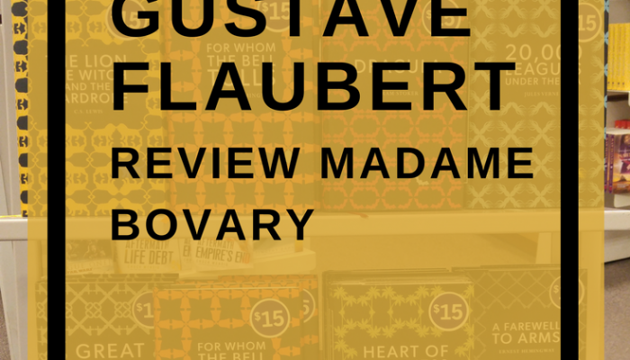 Review – Madame Bovary by Gustave Flaubert