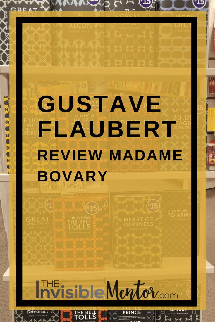 Madame Bovary, Madame Bovary by Gustave Flaubert