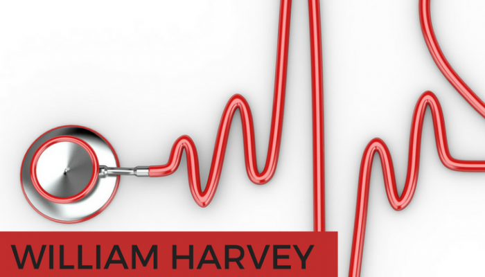 William Harvey Paved the Way for the Practice of Modern Medicine