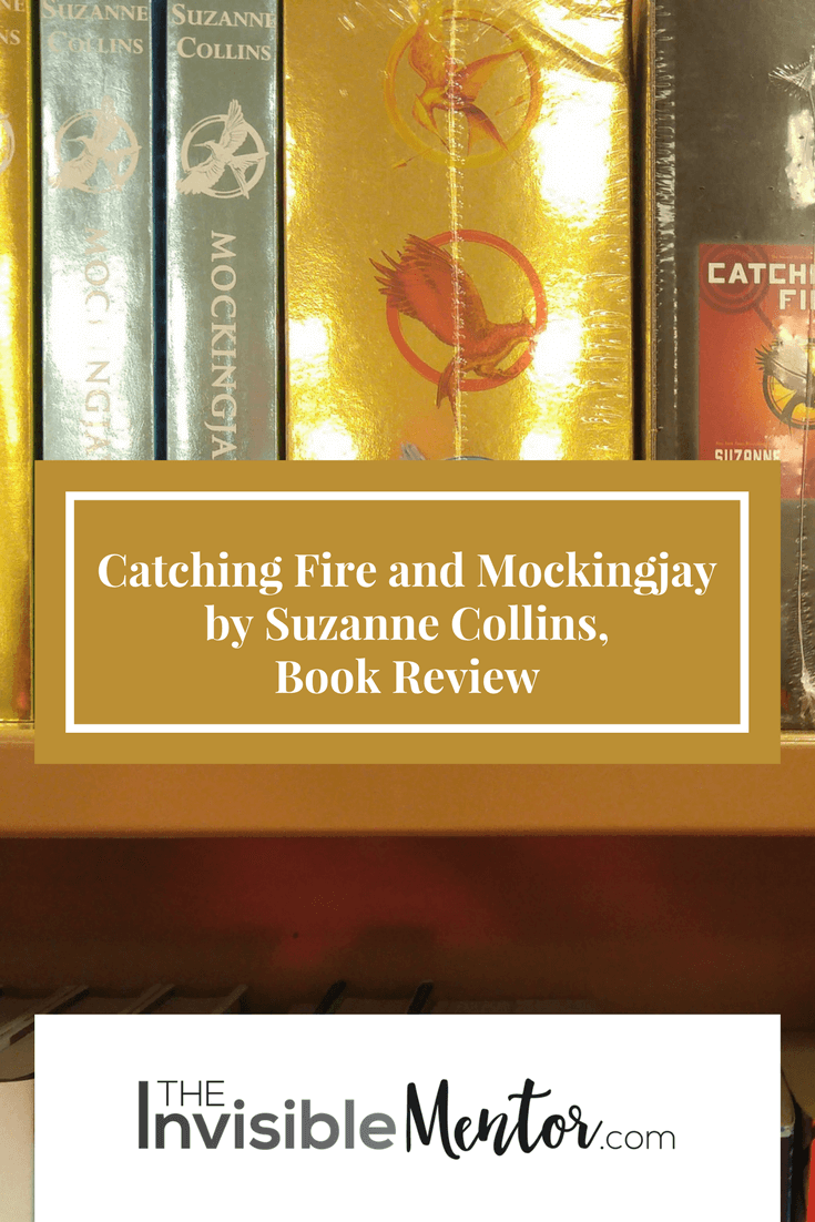 Catching Fire and Mockingjay by Suzanne Collins, Catching Fire, Mockingjay, Suzanne Collins