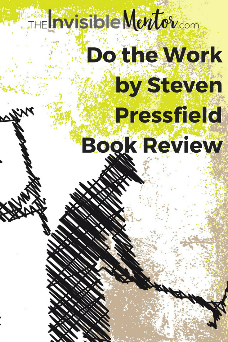Do the Work by Steven Pressfield,Do the Work, Steven Pressfield