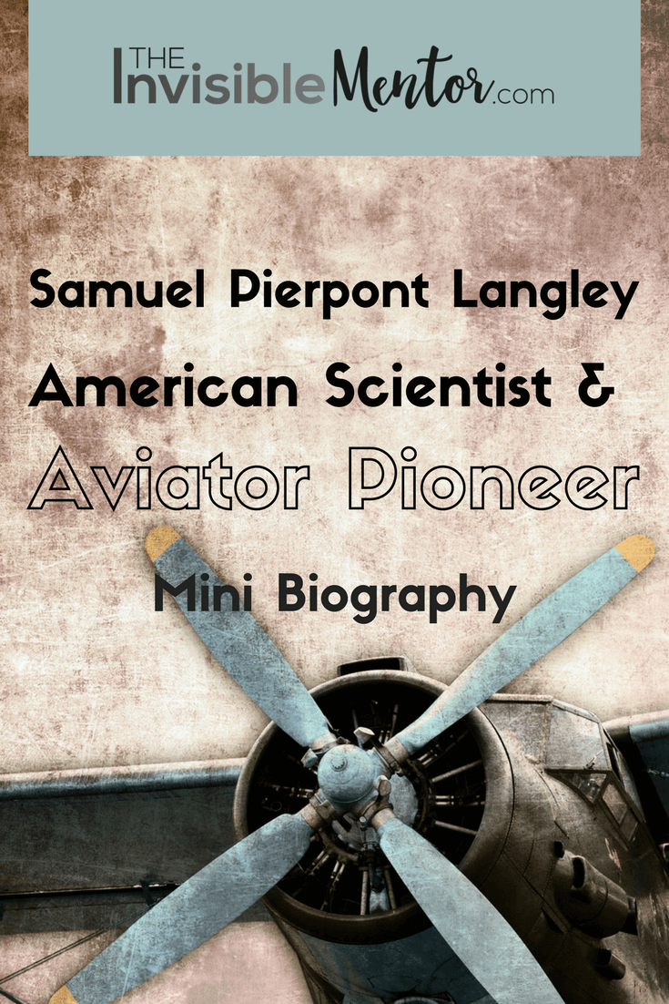 Samuel Pierpont Langley, aviator, aviator pioneer, scientist