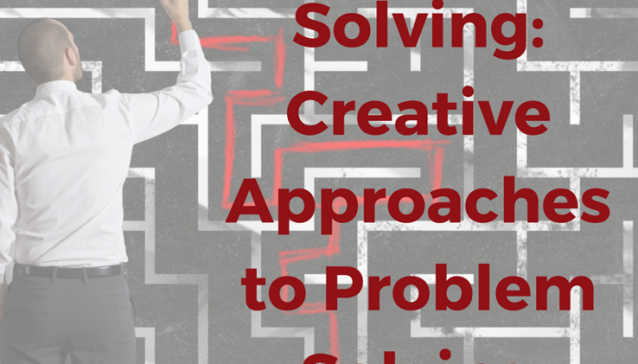 Creative Problem Solving: Creative Approaches to Problem Solving