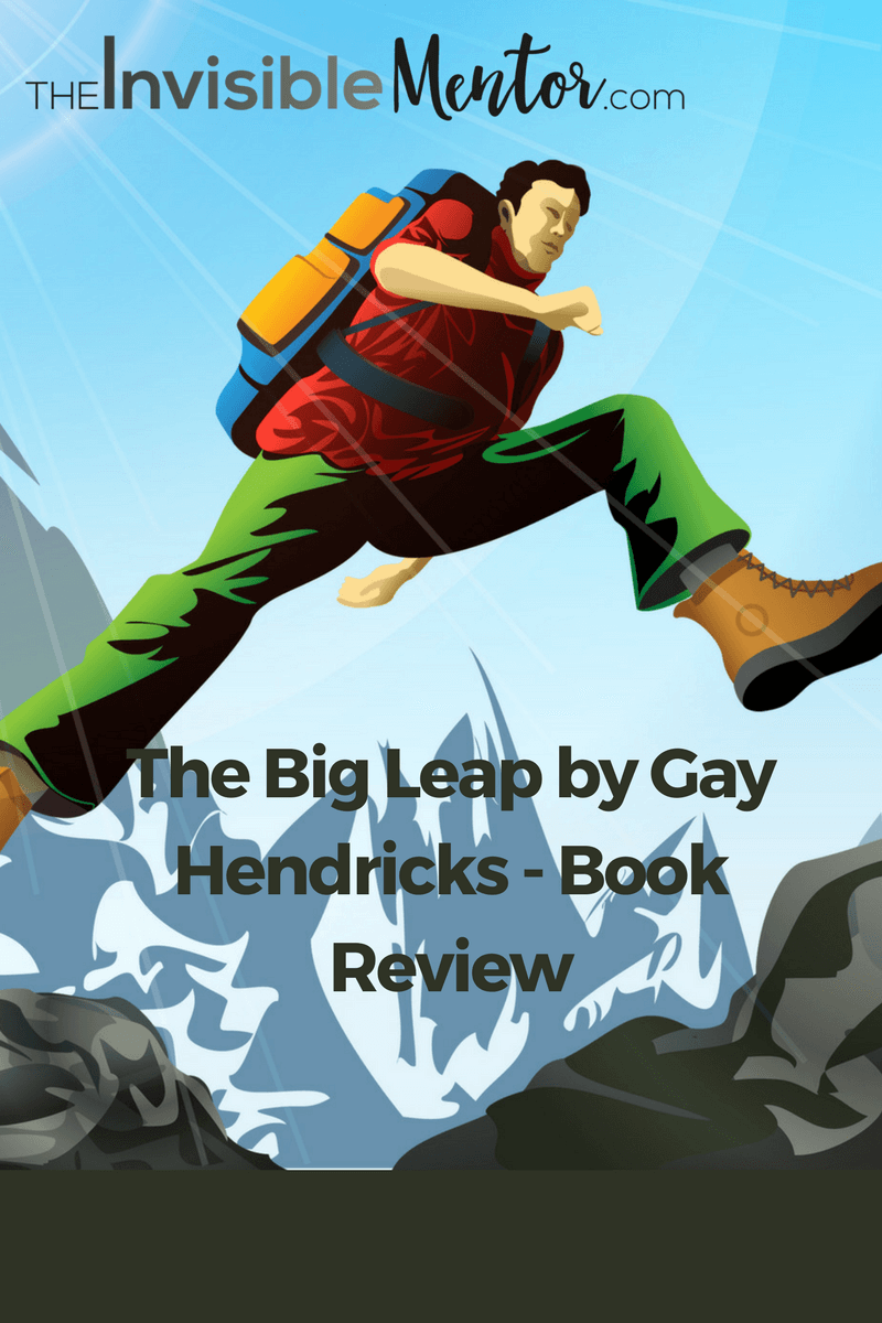 the big leap, the big leap gay hendricks