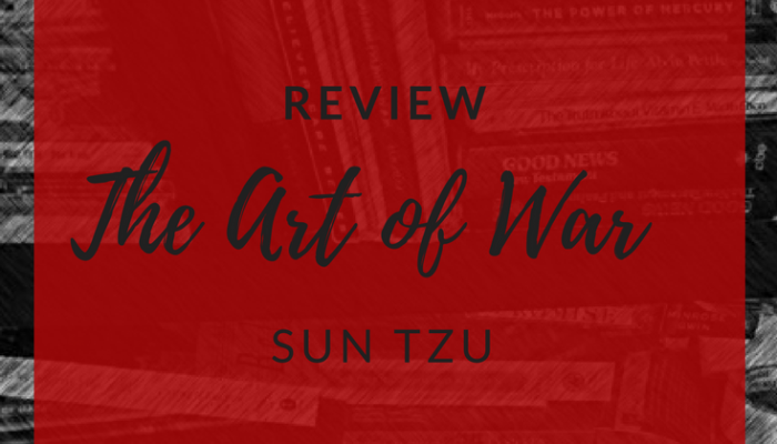 Review – The Art of War by Sun Tzu