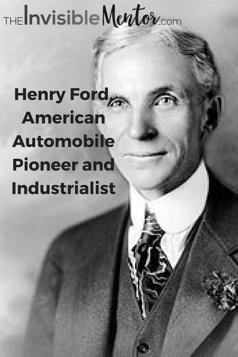 Henry Ford,info henry ford,henry ford short biography,