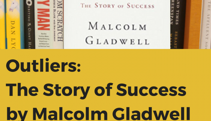 Review – Outliers: The Story of Success by Malcolm Gladwell