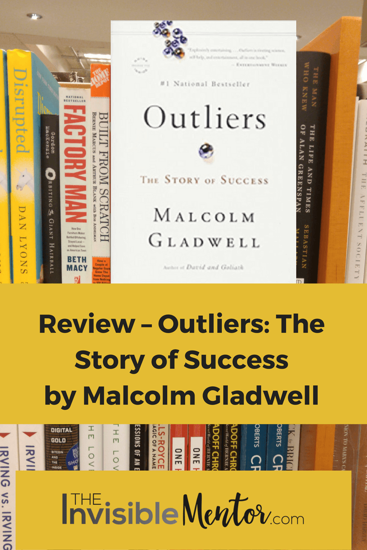 Introduction: Review – Outliers: The Story of Success by Malcolm Gladwell
