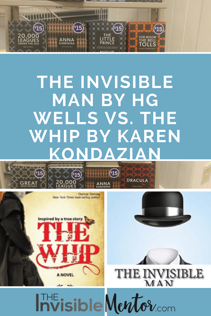 The Invisible Man, The Whip, HG Wells, Karen Kondazian