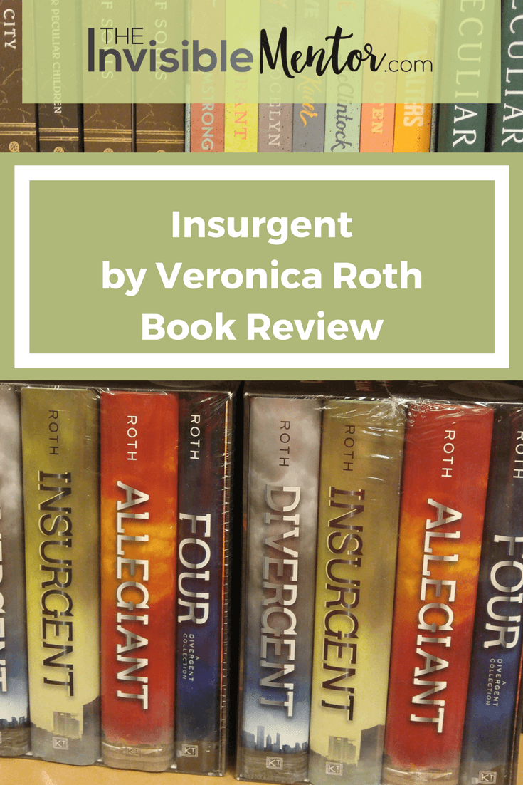 Divergent Trilogy Book Two Summary, Insurgent Veronica Roth, Insurgent