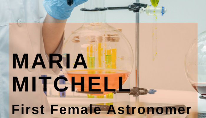 Maria Mitchell, First Female Astronomer in the US