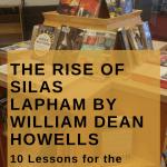 Rise of Silas Lapham, The Rise of Silas Lapham by William Dean Howells