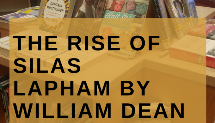 10 Lessons for the Entrepreneur from The Rise of Silas Lapham