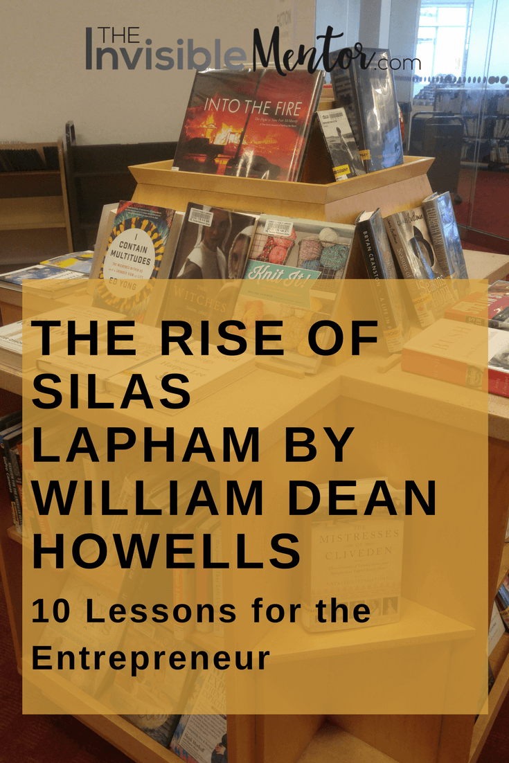 Rise of Silas Lapham, The Rise of Silas Lapham by William Dean Howells