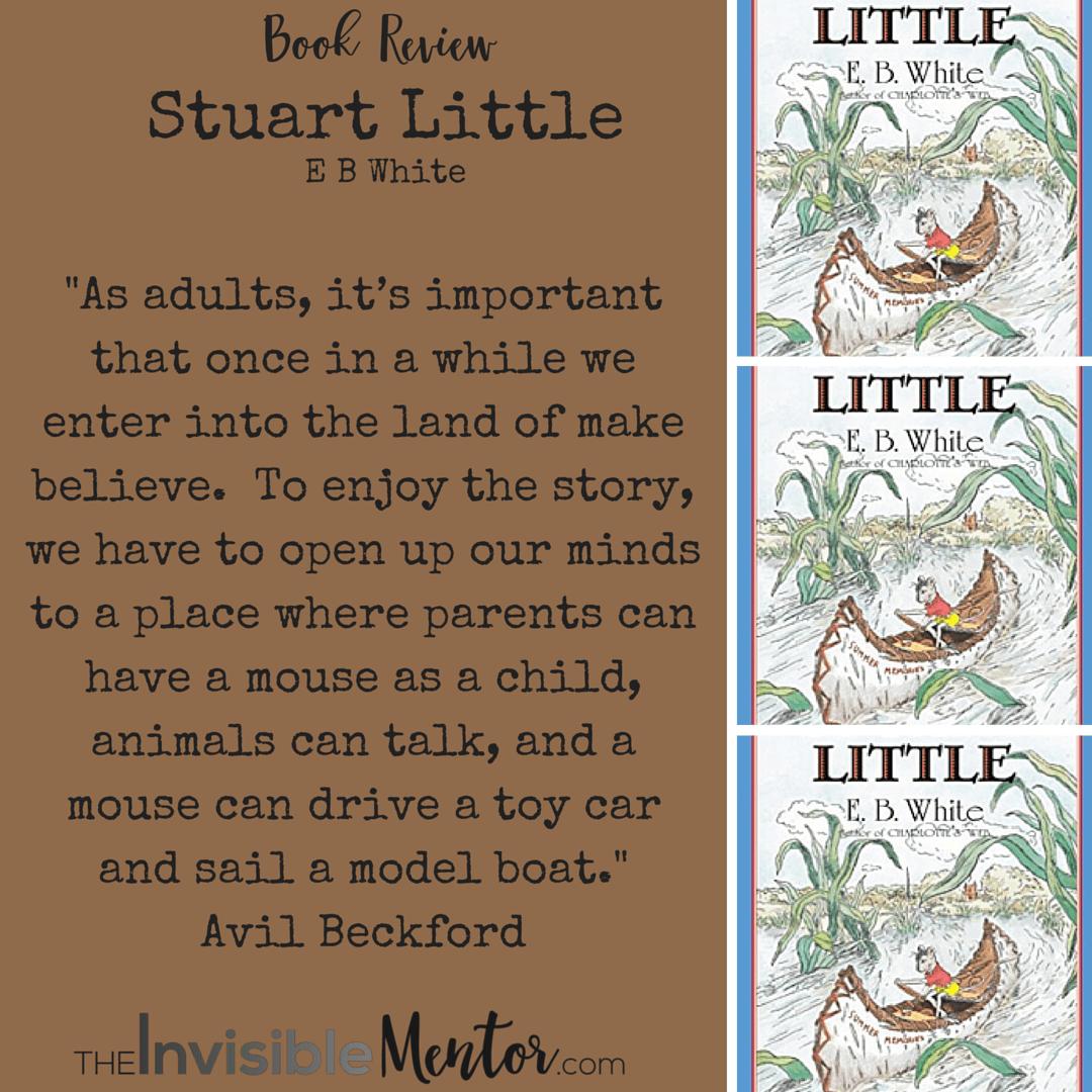 Stuart Little by E B White, a Book Review