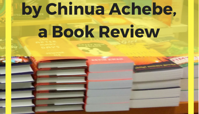 How To Write An Essay On Poetry Things Fall Apart By Chinua Achebe A Book Review 5 Paragraph Essay Outline Format also Essay On Goals In Life Things Fall Apart By Chinua Achebe Archives  The Invisible Mentor Good Argumentative Essay Examples