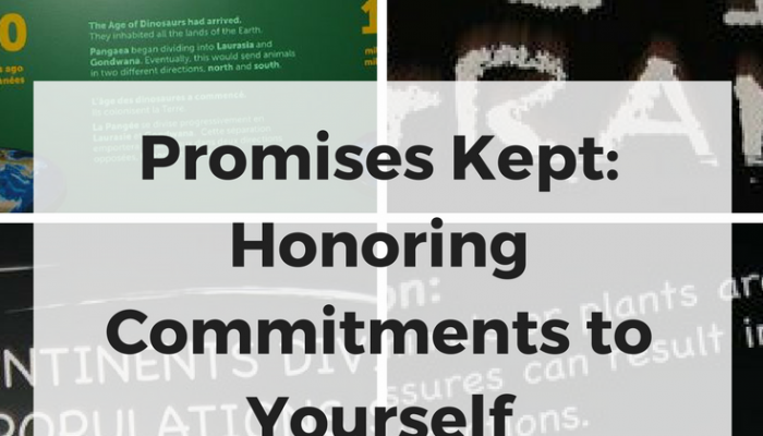 Promises Kept: Honoring Commitments to Yourself