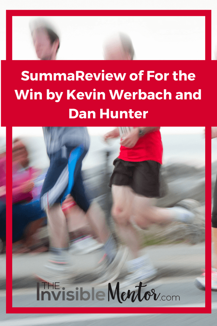 for he win, for the win by kevin werbach, gamification, dan hunter