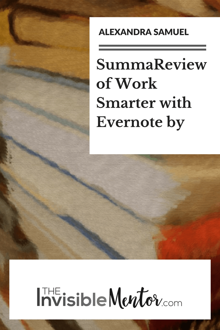 Work Smarter with Evernote by Alexandra Samuel, Work Smarter with Evernote, Alexandra Samuel