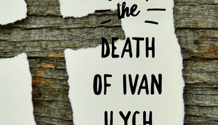 How to Live: The Death of Ivan Ilych by Leo Tolstoy