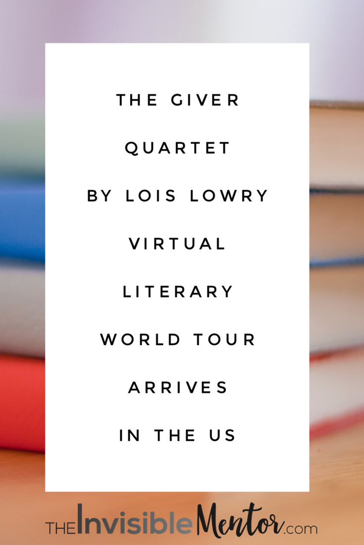 The Giver Quartet By Lois Lowry Virtual Literary World Tour Arrives