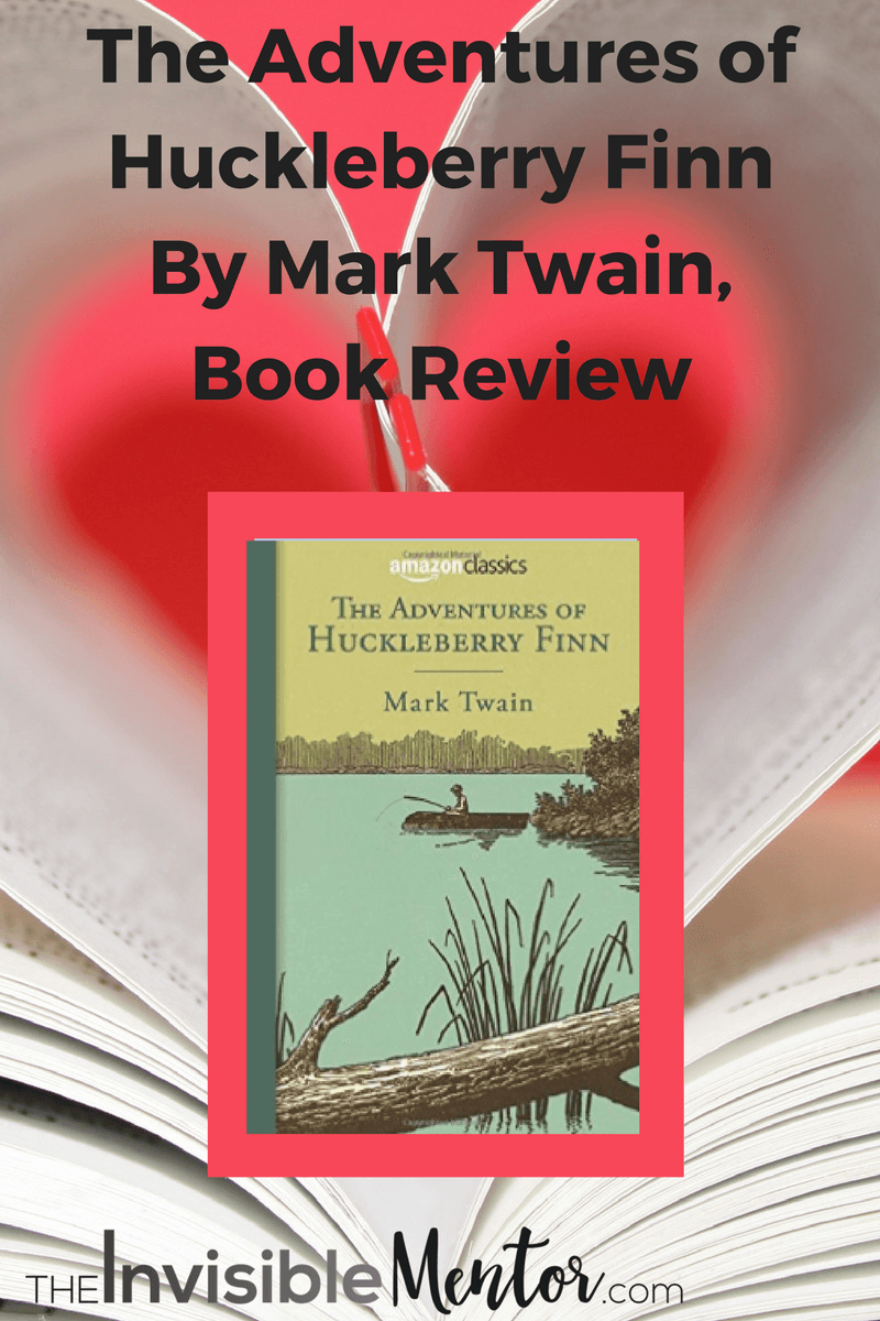 a review of the adventures of huckleberry finn by mark twain Referring to adventures of huckleberry finn, h l mencken noted adventures of huckleberry finn by mark twain many of his adventures are light and.