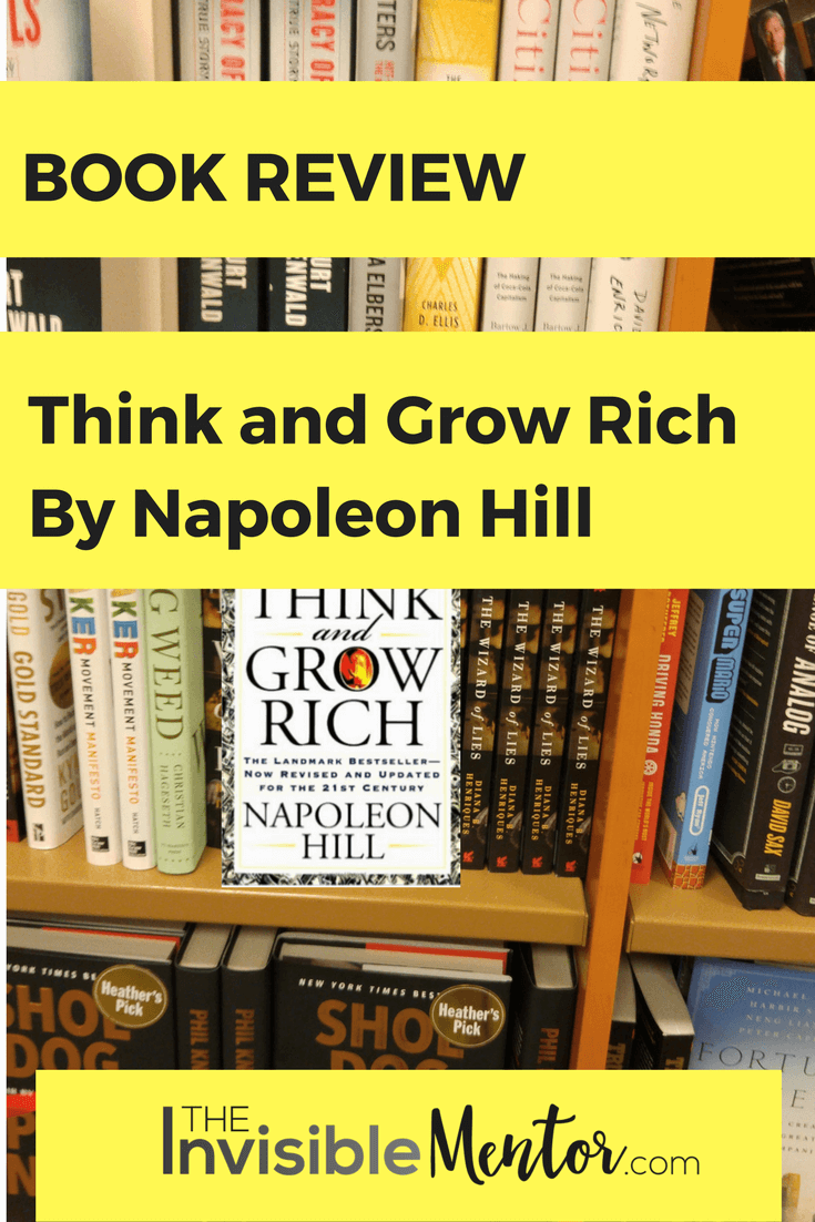 Think and Grow Rich by Napoleon Hill, think and grow rich summary, think and grow rich book review, think and grow rich napoleon hill