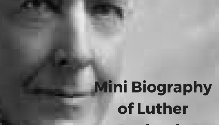 Mini Biography:  Luther Burbank, American Horticulturist, Created the Idaho Potato