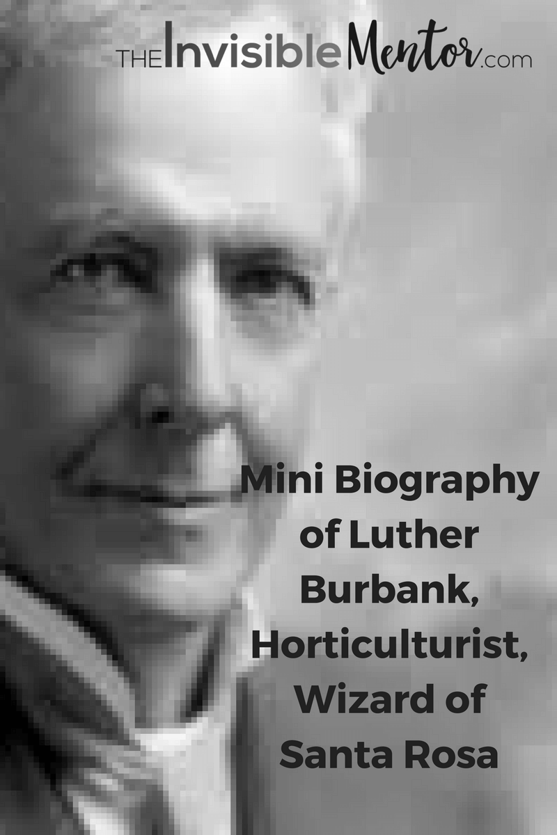 luther burbank biography,Luther Burbank,facts luther burbank,who was luther burbank,luther burbank early life,