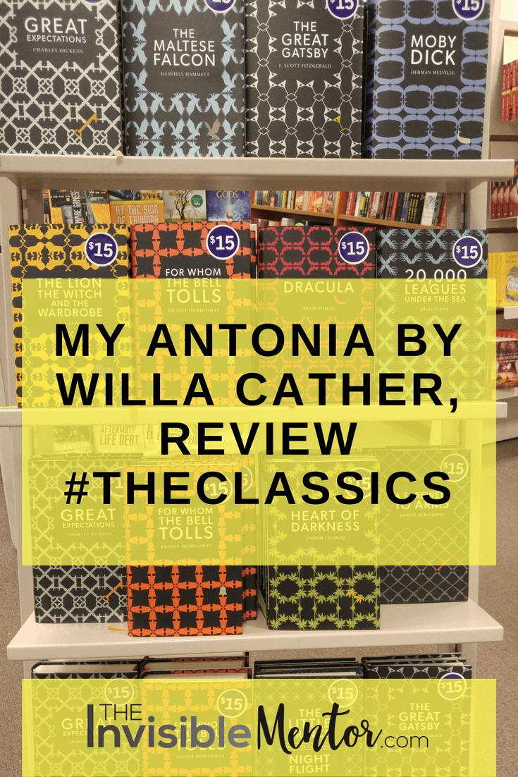 My Antonia, My Antonia by Willa Cather