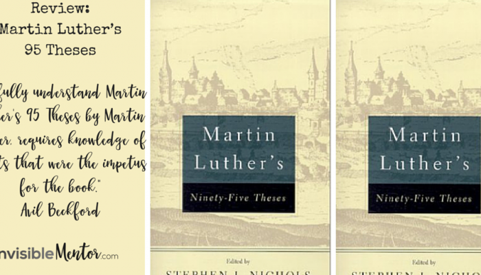 martin luther s theses by martin luther archives the  review of martin luther s 95 theses theclassics