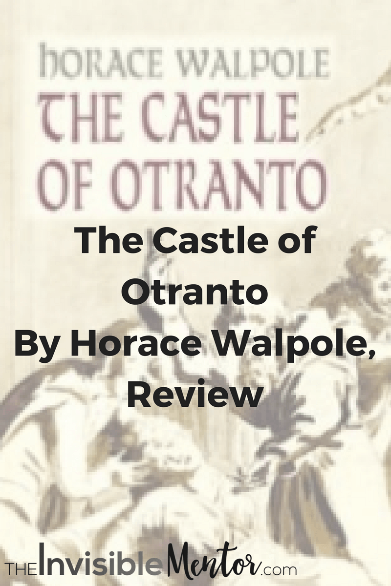 ,castle oranto,castle otranto extract,castle otranto summary,the castle of otranto, horace walpole, castle of otranto short summary,castle of otranto synopsis,who wrote castle otranto,castle otranto gothic elements,