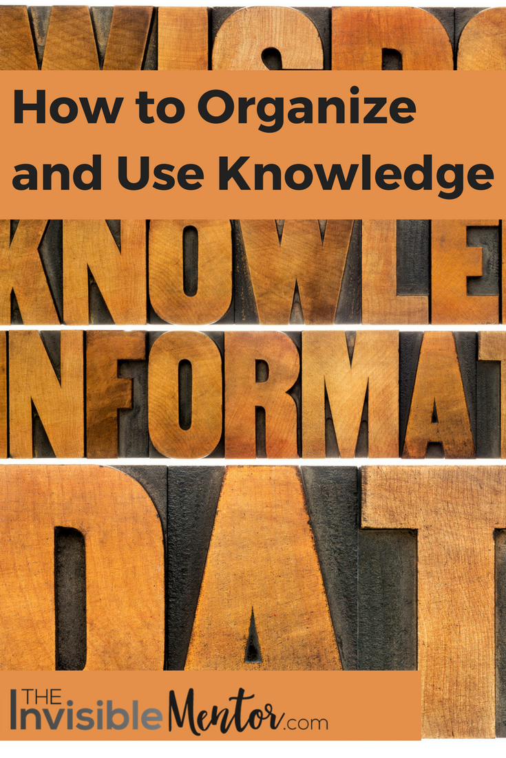 How to Organize and Use Knowledge, organize and use knowledge