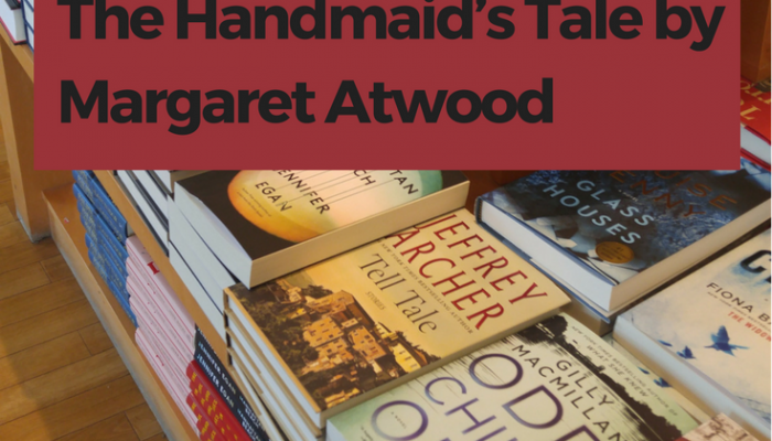 The Handmaid's Tale by Margaret Atwood, Review