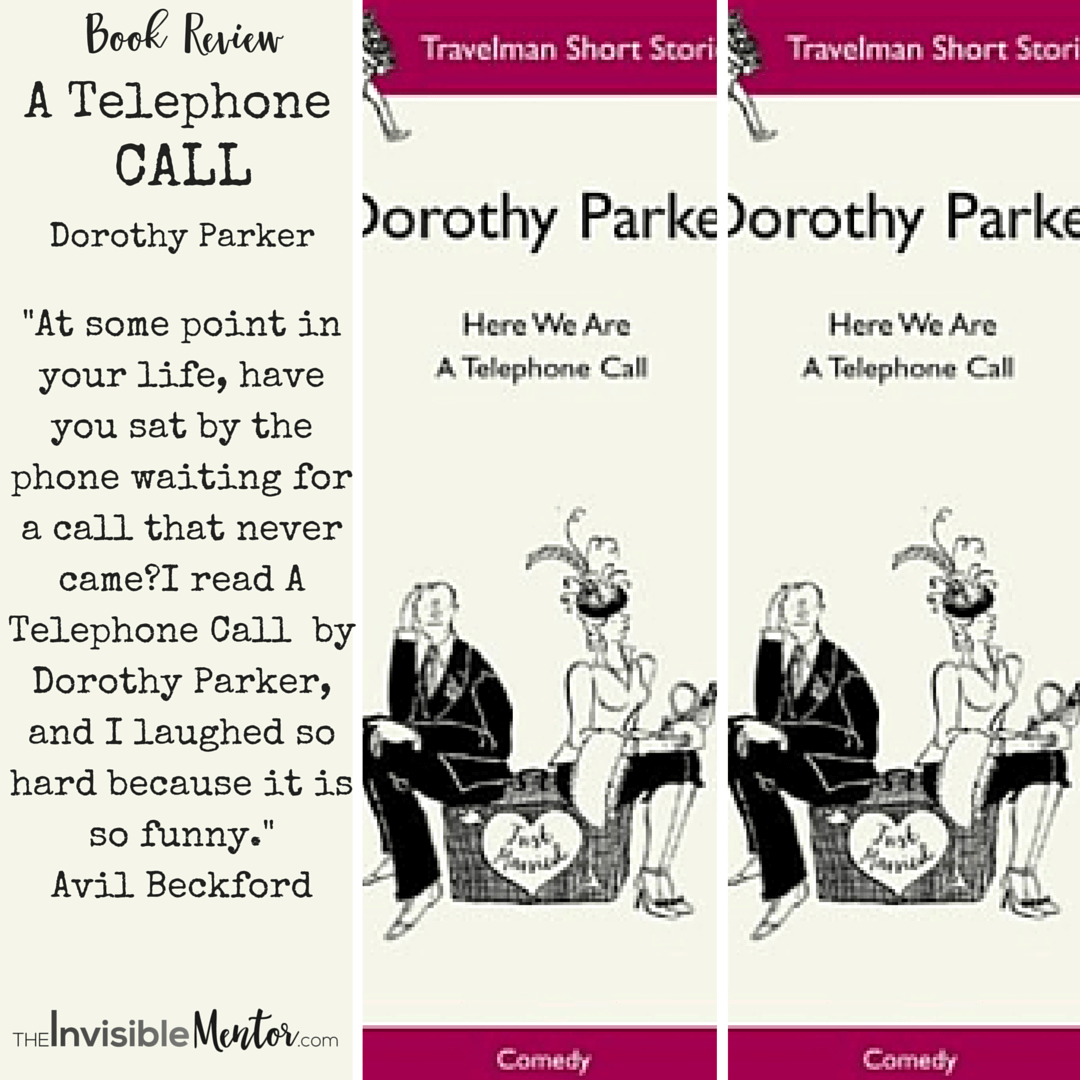A Telephone Call By Dorothy Parker  Resume Dorothy Parker